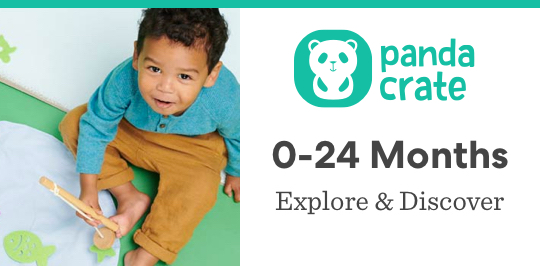 Explore and discover with Panda Crate for ages 0 to 24 months