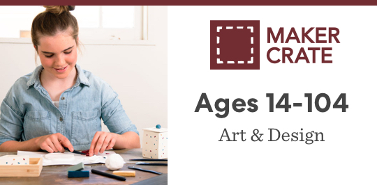 Learn about art and design with Maker Crate for ages 14 to 104